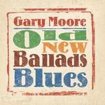 GARY MOORE - OLD NEW BALLADS BLUES (Vinyl LP).