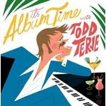 TODD TERJE - IT'S ALBUM TIME WITH TODD TERJE (Vinyl LP).