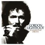 GORDON LIGHTFOOT - SUMMERTIME DREAM (CD).