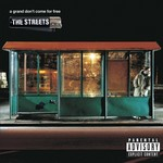 THE STREETS - A GRAND DON'T COME FOR FREE (CD).
