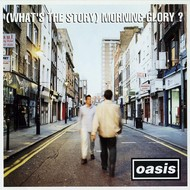 OASIS - WHAT'S THE STORY MORNING GLORY ? (CD)...