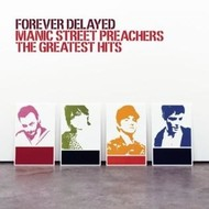 MANIC STREET PREACHERS - FOREVER DELAYED: THE GREATEST HITS(CD).