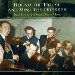 ROUND THE HOUSE AND MIND THE DRESSER - VARIOUS ARTISTS (CD)...
