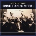 PAST MASTERS OF IRISH DANCE MUSIC - VARIOUS ARTISTS (CD).. )