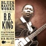 BB KING - BLUES MASTER WORKS (CD)...