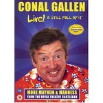 CONAL GALLEN - LIVE AND STILL FULL OF IT (DVD)...