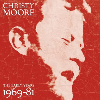 CHRISTY MOORE - THE EARLY YEARS 1969-81 (CD)