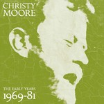 CHRISTY MOORE - THE EARLY YEARS 1969-81 (CD / DVD).