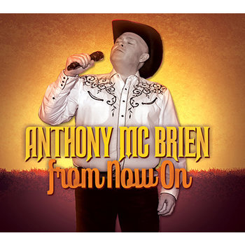 ANTHONY MCBRIEN - FROM NOW ON (CD)
