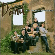 DANÚ - ALL THINGS CONSIDERED (CD)...