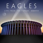 THE EAGLES - LIVE FROM THE FORUM MMXVIII (Vinyl LP).