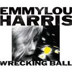 EMMYLOU HARRIS - WRECKING BALL (Vinyl LP).