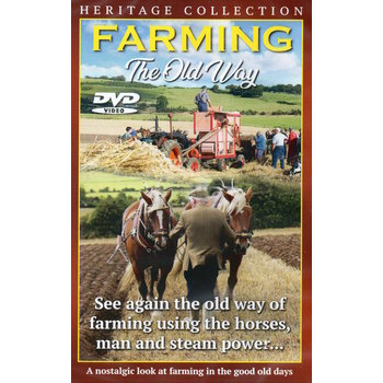 FARMING THE OLD WAY (DVD)