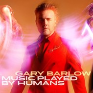GARY BARLOW - MUSIC PLAYED BY HUMANS DELUXE EDITION (CD).