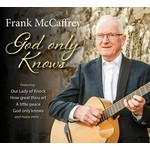 FRANK MCCAFFREY - GOD ONLY KNOWS (CD)...