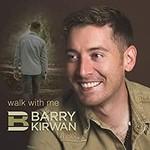BARRY KIRWAN - WALK WITH ME (CD)...