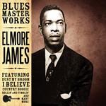ELMORE JAMES - BLUES MASTER WORKS (CD)...