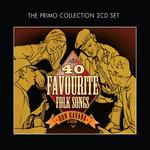 RON KAVANA & FRIENDS - 40 FAVOURITE FOLK SONGS (CD).