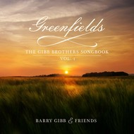 BARRY GIBB & FRIENDS - GREENFIELDS: THE GIBB BROTHERS SONGBOOK VOLUME 1 (Vinyl LP).