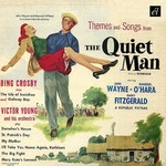 THE QUIET MAN (THEMES & SONGS) - BING CROSBY, VICTOR YOUNG &  MERV GRIFFIN (CD)...