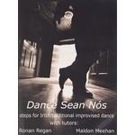 RONAN REGAN & MALDON MEEHAN - DANCE SEAN NOS (DVD)...