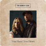 THE REMEDY CLUB - TRUE HAND TRUE HEART (CD)...