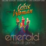 CELTIC WOMAN - EMERALD MUSICAL GEMS (CD/DVD)...