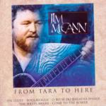JIM MCCANN - FROM TARA TO HERE (CD)...