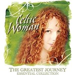 CELTIC WOMAN - THE GREATEST JOURNEY ESSENTIAL COLLECTION (NTSC DVD).