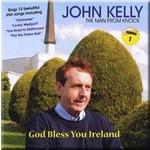 JOHN KELLY (THE MAN FROM KNOCK) - GOD BLESS YOU IRELAND (CD)...