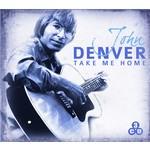 JOHN DENVER - TAKE ME HOME (CD)...