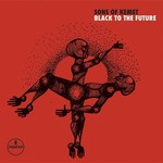 SONS OF KEMET - BLACK TO THE FUTURE (CD).