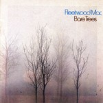 FLEETWOOD MAC - BARE TREES (CD)...