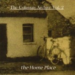 COLEMAN ARCHIVE VOL. 2 - THE HOME PLACE (CD)...