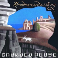 CROWDED HOUSE - DREAMERS ARE WAITING (CD).