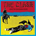 THE CLASH - GIVE 'EM ENOUGH ROPE (CD).