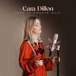 CARA DILLON - LIVE AT COOPER HALL (CD).