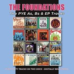 THE FOUNDATIONS - THE PYE A'S, B'S AND EP TRACKS (CD).