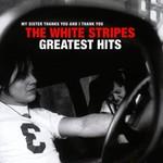 THE WHITE STRIPES - GREATEST HITS (Vinyl LP).