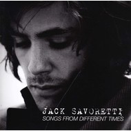 JACK SAVORETTI - SONGS FROM DIFFERENT TIMES (CD).