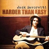 JACK SAVORETTI - HARDER THAN EASY (CD).