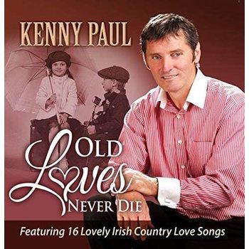 KENNY PAUL - OLD LOVES NEVER DIE (CD)