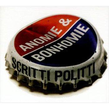 SCRITTI POLITTI - ANOMIE & BONHOMIE (CD)