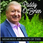 PADDY O'BRIEN - MEMORIES ARE MADE OF THIS (CD)...