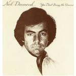 NEIL DIAMOND - YOU DON'T BRING ME FLOWERS  (CD).