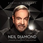 NEIL DIAMOND WITH THE LONDON SYMPHONY ORCHESTRA - CLASSIC DIAMONDS (Vinyl LP).