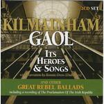 KILMAINHAM GAOL IT'S HEROES AND SONGS (CD).