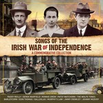 SONGS OF THE IRISH WAR OF INDEPENDENCE (2CD SET)...