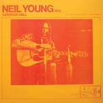 NEIL YOUNG - CARNEGIE HALL 1970 (Vinyl LP).