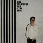 NOEL GALLAGHERS HIGH FLYING BIRDS - CHASING YESTERDAY (Vinyl LP).